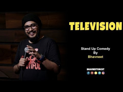 Television | Stand Up Comedy by Bhavneet