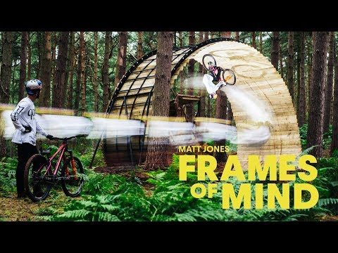 Stunning MTB masterclass: Matt Jones | Frames Of Mind