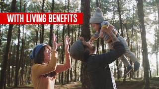 Why Living Benefits Matter