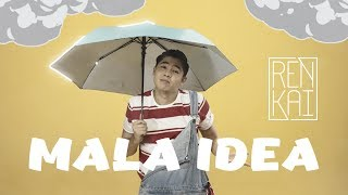 Ren Kai - Mala Idea (Official Music Video)