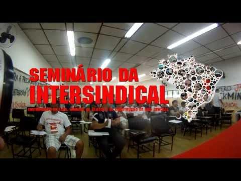 Construindo a central: Seminário Nacional reune militantes de diversas partes do país