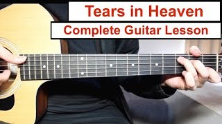 Tears in Heaven - Eric Clapton | Guitar Lesson (Tutorial) How to play Chords/Fingerpicking/Solo