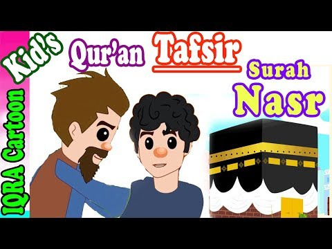 Surah Nasr | Stories from the Quran Ep  05 | Quran For Kids