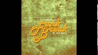Funk Break ft  Moe Betta