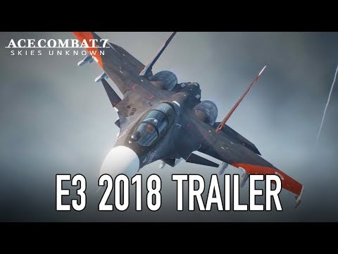 Ace Combat 7: Skies Unknown - E3 2018 Trailer de Ace Combat 7