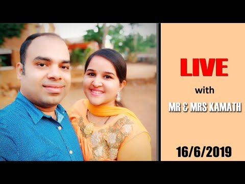 ಬನ್ನಿ ಮಾತಾಡೋಣ  Live with Mr & Mrs Kamath - 16th June 2019