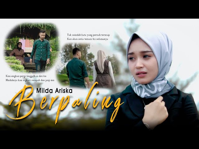 Milda Ariska - Berpaling (Official Music Video)