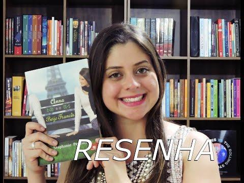 ANNA E O BEIJO FRANCÃS por Stephanie Perkins | RESENHA