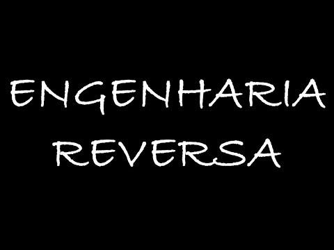 Aprenda tudo que você quer fazendo Engenharia Reversa !!!