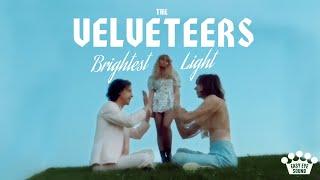 """The Velveteers – """"Brightest Light"""""""