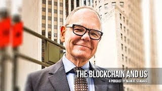 Why Blockchains Empower a New Social Contract for the Digital Age - Don Tapscott, Blockchain Researc