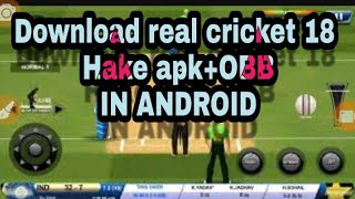 how to download real cricket 18 mod apk - Free video search