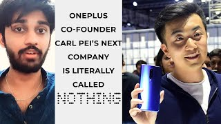 OnePlus co-founder Carl Pei next company is literally called Nothing | TECHBYTES