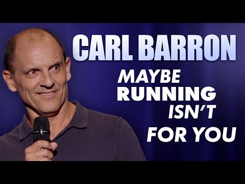 Carl - When Running Isn't For You