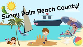 Check out My Brief Short Video... On The History of Palm Beach County.