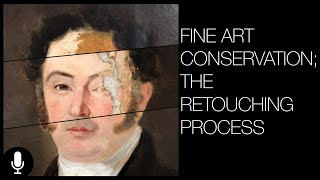 Fine Art Conservation - The Retouching Process Narrated