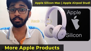 Apple Event – Apple Silicon Mac | Apple Airpod Studio | ENGLISH | TECHBYTES