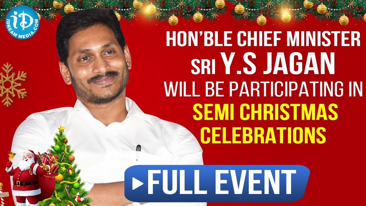 Hon'ble Chief Minister YS Jaganmohan Reddy participates in Semi Christmas Celebrations