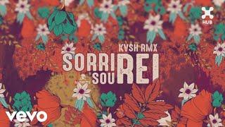 KVSH & Natiruts - Sorri, Sou Rei (Remix)