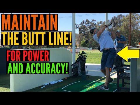 Maintain the Butt Line for Power and Accuracy!
