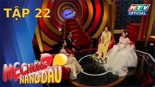 me-chong-nang-dau-2020-ruoc-duoc-con-dau-ve-nha-nho-hop-tuoi-mcnd-tap-22-full-6-6-2020