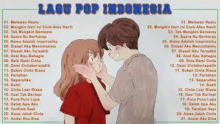 Download Lagu Pop Indonesia Enak Didengar Waktu Jam Santai Anda - Melawan Restu,Tak Mungkin Bersama MP3 MP4