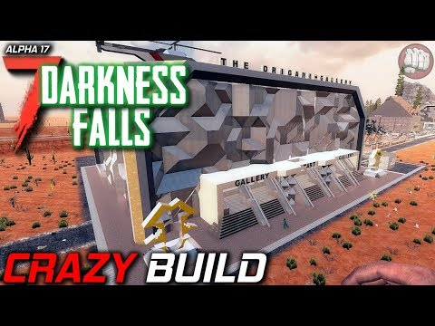 Crazy Build | Darkness Falls MOD | 7 Days To Die | Alpha 17 EP9
