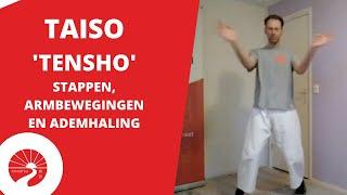 Taiso | 'Tensho' armbewegingen, stappen en ademhaling
