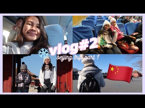 trip to beijing🇨🇳 (part one) // tammy victoria (philippines)