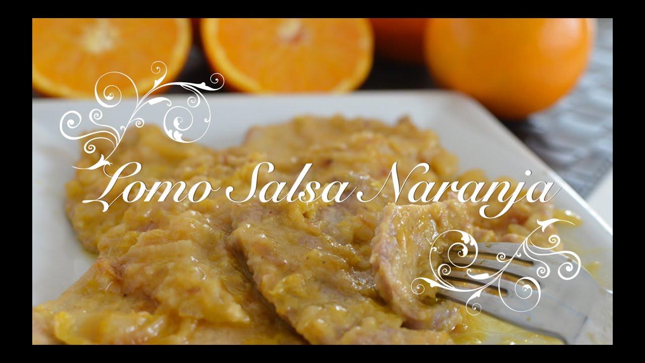Cinta de Lomo en Salsa de Naranja | Lomo a la Naranja | Recetas de Cocina por Chef de mi Casa.com