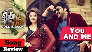You & Me Full Song Review  Khaidi No 150  Chiranjeevi Kajal  Rockstar DSP  V V Vinayak