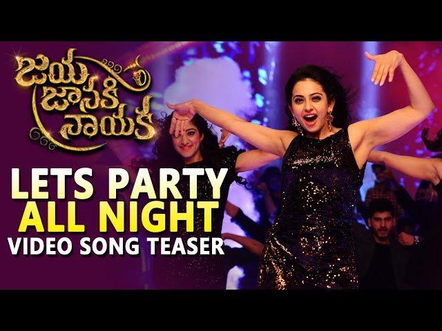 Lets Party All Night Video Song Promo | Jaya Janaki Naayaka Movie Songs