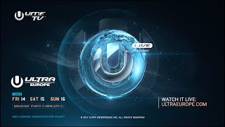 Ultra Europe 2017 - Live Stream Announcement