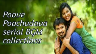 The most requested Poove poochudava serial song and bgms