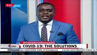 COVID-19: The solutions (Part 2)  Transform Kenya