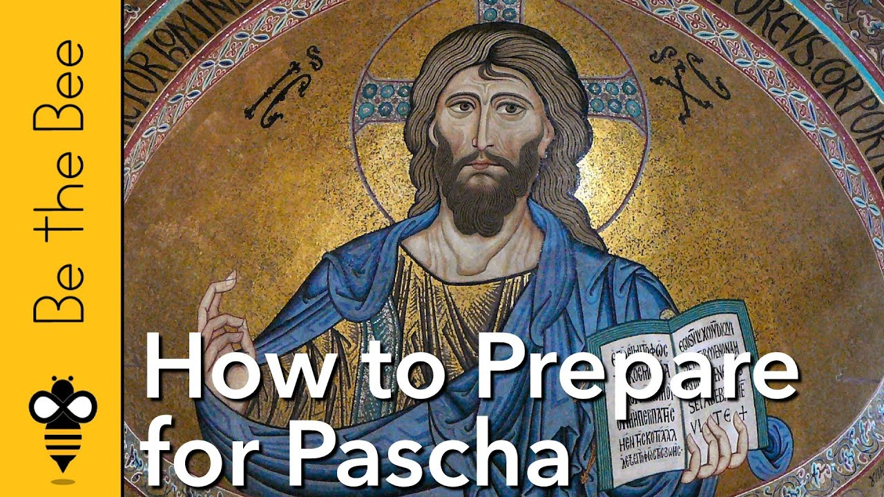 #93 How to Prepare for Pascha