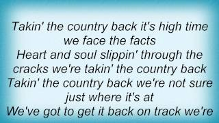 John Anderson - Takin' The Country Back Lyrics