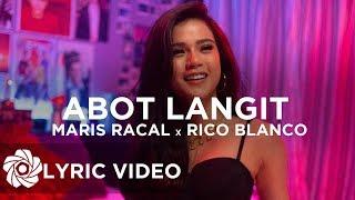 Maris Racal X Rico Blanco   Abot Langit (Lyrics)