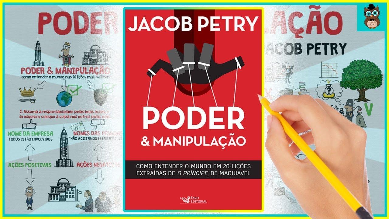 PODER E MANIPULAÇÃO | Jacob Petry