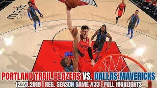 Portland Trail Blazers Vs Dallas Mavericks - Full Game Highlights - December 23, 2018