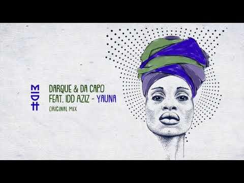 Darque & Da Capo - Yauna (Feat. Idd Aziz) MIDH 010