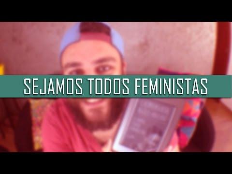 Sejamos Todos Feministas { Chimamanda Ngozi Adichie }