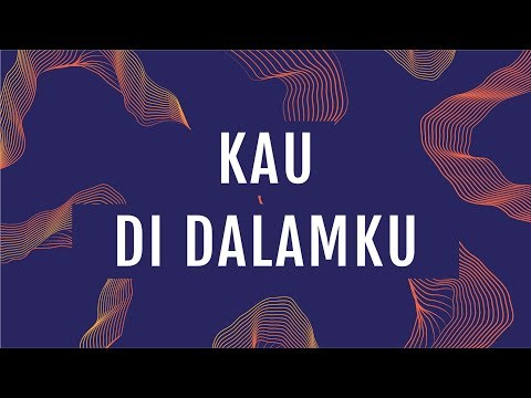 'Kau Di Dalamku (Official Lyric Video) - JPCC Worship