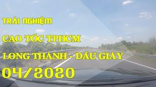 Cao tốc TPHCM - Long Thành - Dầu Giây - Hướng về TP.HCM