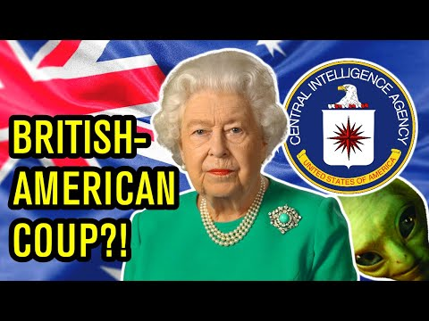 Did the CIA and the Queen Overthrow the Australian Government? | BadEmpanada