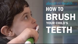 How to brush your child's teeth / Comment brosser les dents de votre enfant