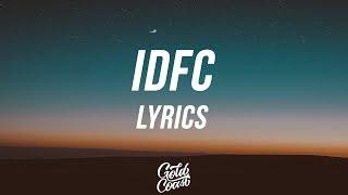 Blackbear   IDFC (Acoustic Version) (Lyrics  Lyric Video)