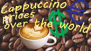 Cost of living - Cappuccino [Price comparison by countries]