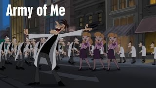 Phineas and Ferb - Army of Me