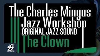 Charlie Mingus - The Clown